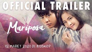Download lagu Mariposa  Trailer : Tayang 12 Maret 2020 Di Seluruh Bioskop