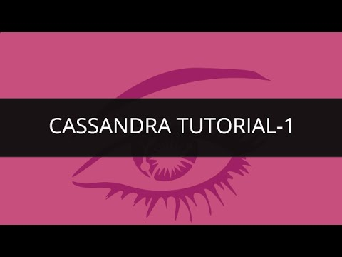 Apache Cassandra | Cassandra Tutorial Part 1 | Cassandra Tutorial for Beginners | Big Data Tutorial