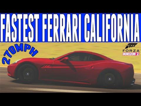 Forza Horizon 2 Top Speed Build : Ferrari California (270mph) - Pre-Order DLC