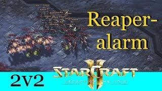 Reaperalarm - Starcraft 2: Legacy of the Void 2v2 [Deutsch | German]