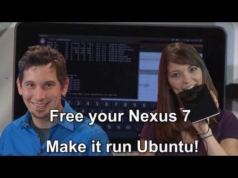 Hak5 1220, Free your Nexus 7 - Make it run Ubuntu!