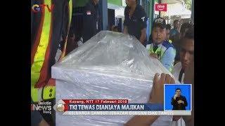 Isak Tangis Iringi Kedatangan Jenazah TKI Asal NTT yang Tewas Dianiaya Majikan - BIS 18/02
