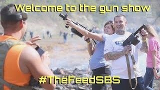 Welcome to the gun show - The Feed
