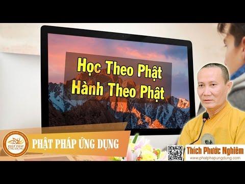 Học Theo Phật, Hành Theo Phật