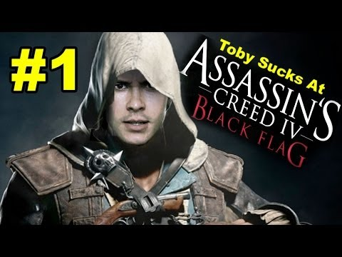 Toby Sucks At Assassin's Creed 4: Black Flag - Part 1 (gameplay Commentary) video