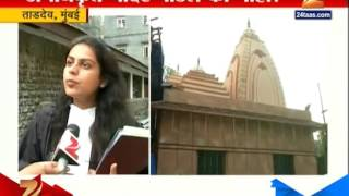 Tardeo : Mumbai On Demolation Of Temple