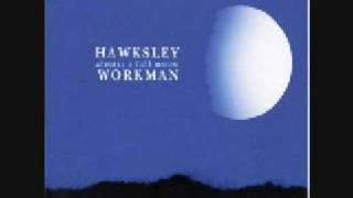 Watch Hawksley Workman A House Or Maybe A Boat video