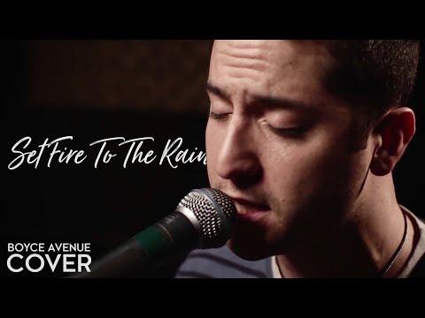 Boyce Avenue - Set Fire To The Rain