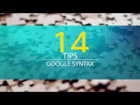 14 TIPS Pencarian Google - Google Syntax