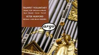 Peter Hurford Trumpet Voluntary