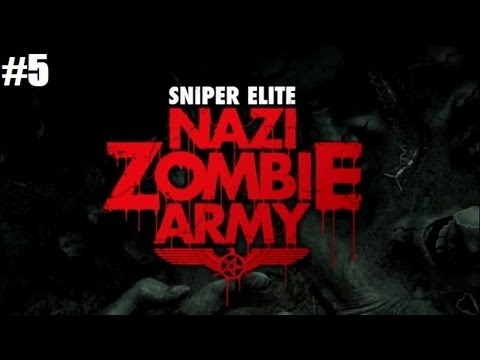 Sniper Elite: Nazi Zombie Army - Village of the Dead: Completing the Mission! (Part 5)