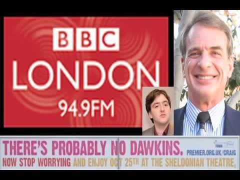 BBC London Radio: William Lane Craig Interview (Reasonable Faith UK Tour Oct 17-26)