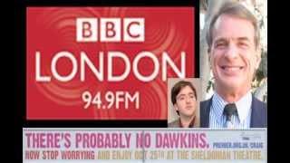 BBC London Radio: William Lane Craig Interview (Reasonable Faith UK Tour Oct 17-26)