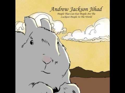 Andrew Jackson Jihad - Brave As A Noun