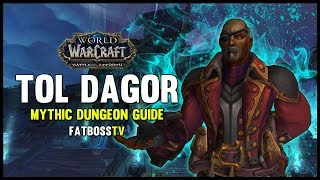 Tol Dagor Mythic Dungeon Guide - FATBOSS
