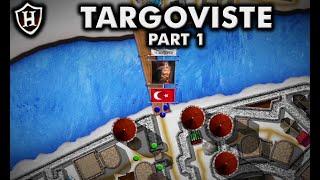 Battle of Targoviste (Part 1/2) - Vlad the Impaler Rises