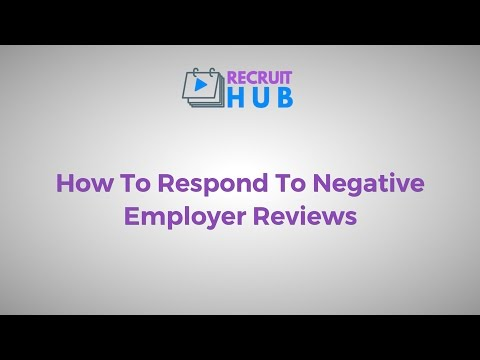 How To Respond To Negative Employer Reviews - RecruitHUB