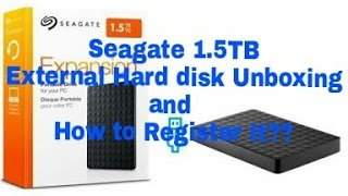 Seagate 1.5 TB External Hard disk Unboxing and How to Register it??(Hindi)