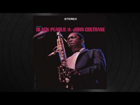 3 Sweet Sapphire Blues by John Coltrane from 'Black Pearls'