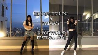 [K-Pop World Festival 2018 Turkey]  BLACKPINK- DDU-DU DDU-DU & RED VELVET- BAD BOY