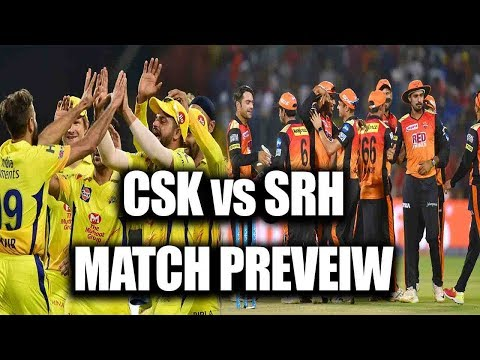IPL 2018: Chennai Super Kings Vs Sunrisers Hyderabad, Match Preview | वनइंडिया हिंदी