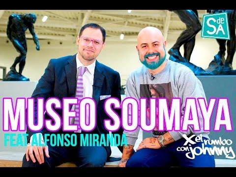 Museo Soumaya en #XelRumbo con Johnny Carmona para Servicio De Agencia