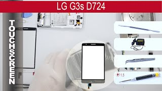 How to replace 🔧 📱 Digitizer (touch screen) LG G3s mini D724, D722