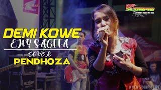 DEMI KOWE ENY SAGITA COVER PENDHOZA (New Scorpio Live GOR SIDOARJO )