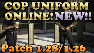 GTA 5 Online: COP UNIFORM ONLINE! [1.28] NEW!   BE A COP ONLINE (SIMPLE)