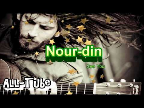 oh ! listen ! see you #Nour-din #VEVO
