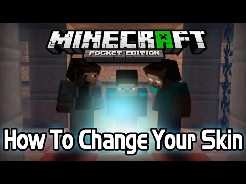 [0.9.1] How To Change Your Minecraft PE Skin [Android]