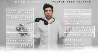 Download Lagu Hoodie Allen - People Keep Talking (Full Album Stream) Gratis STAFABAND