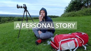 A Personal Story - What landscape photography means to me
