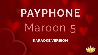 Maroon 5 Ft Wiz Khalifa Payphone Karaoke Version