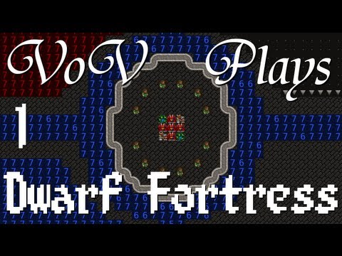 VoV Plays Dwarf Fortress - Part 1: Where To Begin...