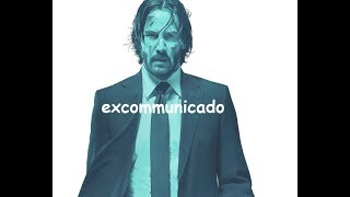 What does excommunicado mean in John Wick 2?