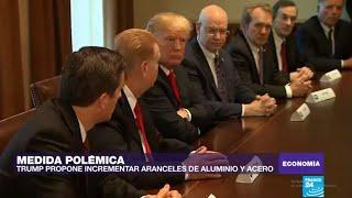 Temor en los mercados tras anuncios de Donald Trump de subir aranceles de aluminio y acero
