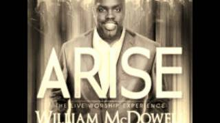 Watch William Mcdowell I Surrender All - We Say Yes video
