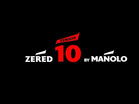 Zered TENSOR 10 By Manolo