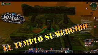 World of Warcraft   Mazmorra - [El Templo Sumergido]