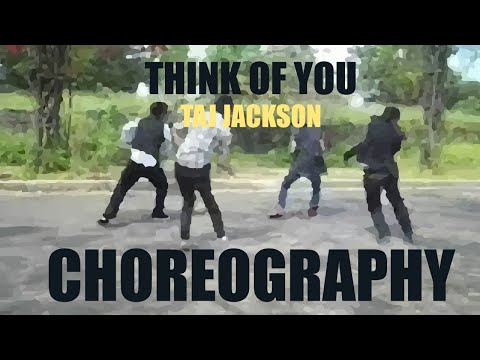 Taj Jackson - Think of You Choreography by Jhay Eye Glasses |...