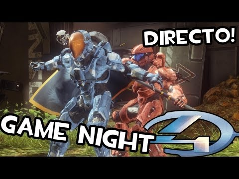 Game Live Night | HALO 4 en DIRECTO! Pwning Some Noobs