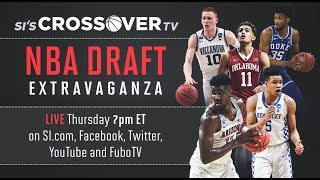 LIVE: SI's Crossover TV NBA Draft Extravaganza!