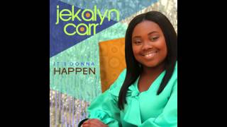 Jekalyn Carr - It