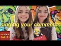 SINGING Your COMMENTS Ep 1 mp3