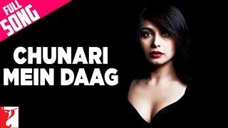 download lagu Chunari Mein Daag - Full Song  Laaga Chunari gratis