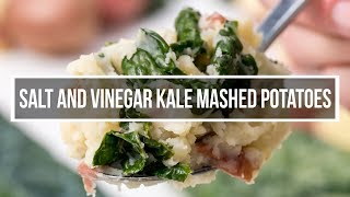 Salt and Vinegar Kale Mashed Potatoes Recipe