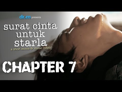 Surat Cinta Untuk Starla Short Movie - Chapter #7