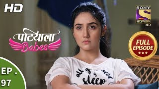 Patiala Babes - Ep 97 - Full Episode - 10th April, 2019