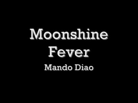 Mando Diao - Moonshine Fever